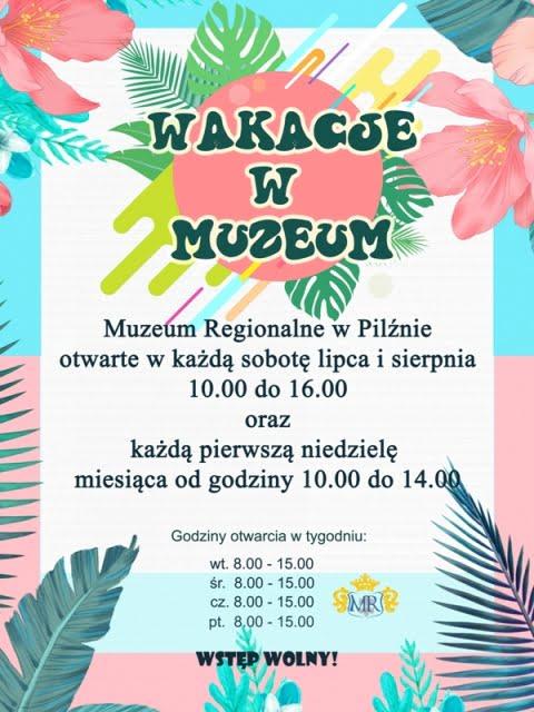 Muzeum wPilźnie naWakacje